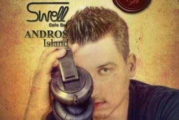 Ο DJ Νίκος Σουλιώτης στο Swell στη Χώρα το Σάββατο