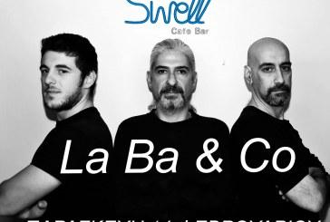Γιορτή ερωτευμένων στο Swell Cafe – Bar: Live έντεχνο και ροκ με τους La Ba & Co
